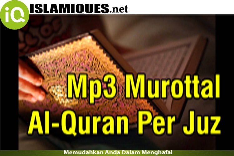Download Mp3 Al Quran Per Juz Full (Suara Jernih)