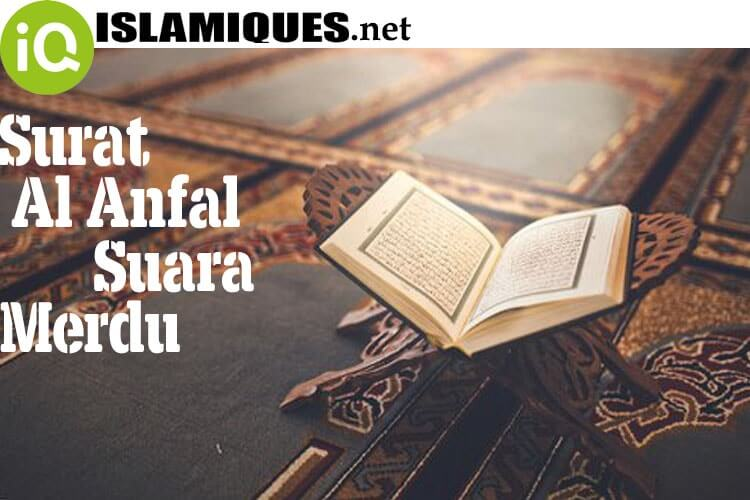 Download Mp3 Surat Al Anfal Suara Merdu