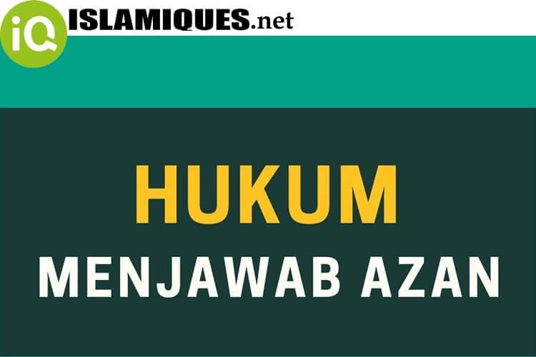 Hukum Menjawab Adzan Dan Iqamah